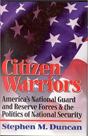 Amazon.com: Citizen Warriors: America's National Guard And Reserve ...