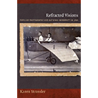 Refracted Visions: Popular Photography and National Modernity in Java (Objects/Histories) book cover