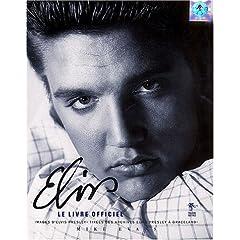 Elvis : Le Livre officiel (Biographie)