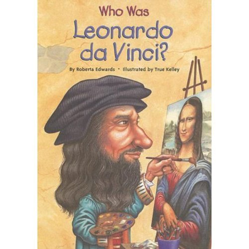 Who Was Leonardo da Vinci? - Book  of the Who Was/Is...?