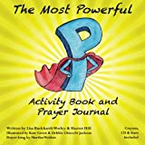 img - for The Most Powerful P Activity Book and Prayer Journal book / textbook / text book