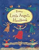 Every Little Angel's Handbook, Belinda Downes, 0803722648