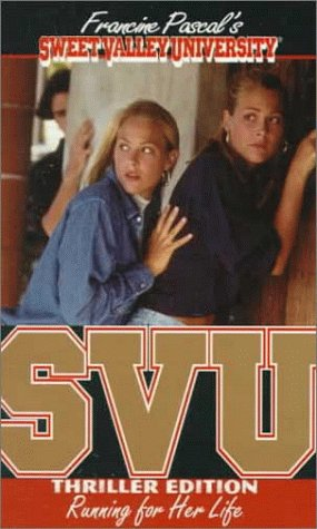 Running for Her Life (Sweet Valley University(R), Band 5)