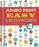 Jumbo Print Easy Crosswords #4 (Large Print Crosswords)