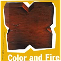 Image for Color and Fire: Defining Moments in Studio Ceramics, 1950-2000