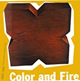 Color and Fire, Garth Clark and Peter Setz, 0847822540