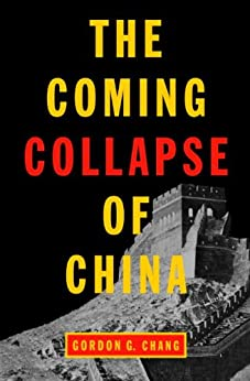 Amazon.com: The Coming Collapse of China eBook: Gordon G