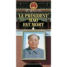 Le Président Mao est mort