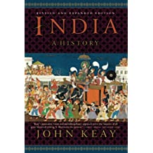 India: A History: From the Earliest Civilisations to the Boom of the Twenty-First Century