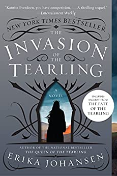 The Invasion of the Tearling: A Novel (The Queen of the Tearling) by [Johansen, Erika]