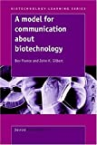 A Model for Communication about Biotechn, B. France, 9077874755