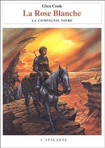 """Afficher """"Annales de la Compagnie Noire (Les ) n° 3 Rose Blanche (La)"""""""