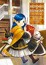 Ascendance of a Bookworm: Part 4 Volume 1 (English Edition)