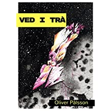 Ved I Tra (Swedish Edition)
