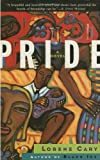 Pride, Lorene Cary, 0385481837