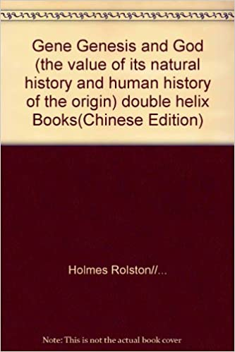 Gene Genesis and God (the value of its natural history and