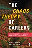 The Chaos Theory of Careers, Pryor, Robert, 0415551889