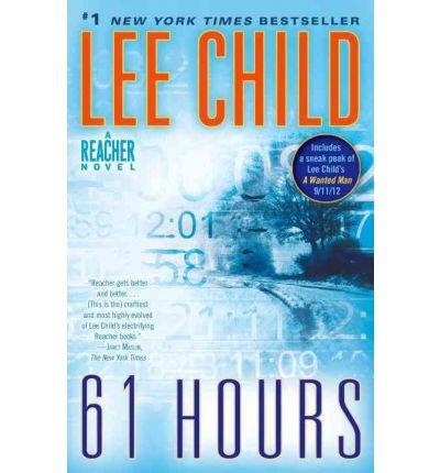 61 Hours (A Jack Reacher Mystery)
