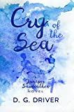 Cry of the Sea (Juniper Sawfeather Book 1)