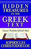 Hidden Treasures in the Greek Text, Sophocles Christodoulou, 0982414536