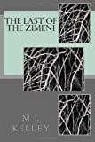 The Last of the Zimeni, M. Kelley, 1490478639