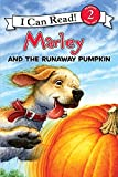 Marley: Marley and the Runaway Pumpkin (I Can Read Level 2)
