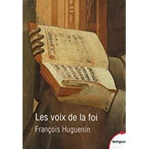 Les voix de la foi - Nº 616: Vingt siècles de catholicisme par les textes