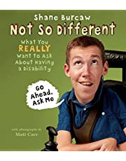Not So Different: What You Really Want to Ask About Having a Disability