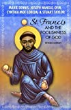 img - for St. Francis and the Foolishness of God: Revised Edition book / textbook / text book