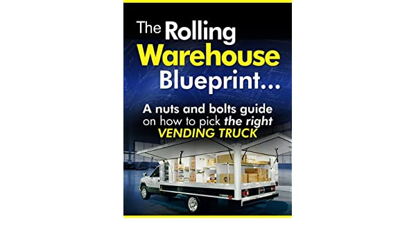 Rolling Warehouse Blueprint (Vending for Profit Book 3)