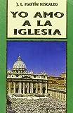 img - for Yo amo a la Iglesia book / textbook / text book