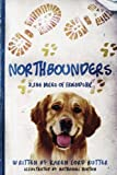 img - for Northbounders: 2,186 Miles of Friendship book / textbook / text book