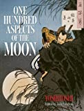 One Hundred Aspects of the Moon (Dover Fine Art, History of Art) Tsukioka Yoshitoshi and John Grafton