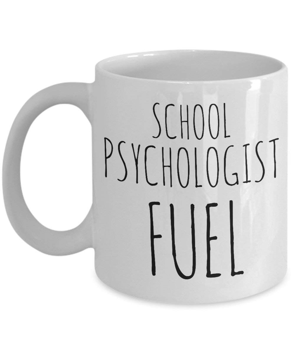 School Psychologist Mug Fuel School Psychologist Coffee Mug Gift Profession Wife Son Daughter Husband Christmas Birthday Father Mother