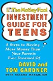 The Motley Fool Investment Guide for Teens: 8 Steps