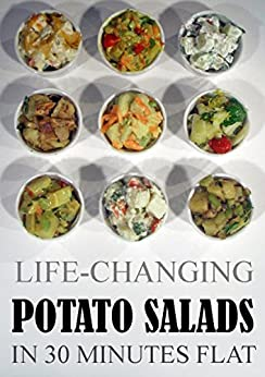 Download for free Life-Changing Potato Salads In 30 Minutes Flat