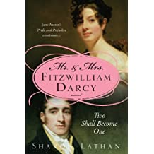 Amazon sharon lathan books biography blog audiobooks kindle mr mrs fitzwilliam darcy two shall become one the darcy saga book 1 fandeluxe Gallery