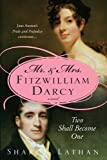 Mr. & Mrs. Fitzwilliam Darcy by Sharon Lathan front cover
