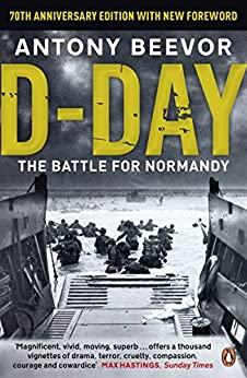 D-Day: The Battle for Normandy by Antony Beevor, Paperback ...