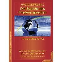 Die Sprache des Friedens sprechen in einer konfliktreichen Welt