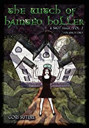 The Witch of Hainted Holler -- A Smut Saga, Vol. 2