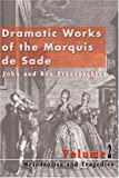 img - for Dramatic Works of the Marquis de Sade: Vol. 2: Melodramas and Tragedies book / textbook / text book