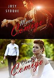 Duologia Mexa Comigo e Viva Comigo: Box