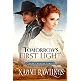 Tomorrow's First Light: Historical Christian Romance (Texas Promise Book 1)