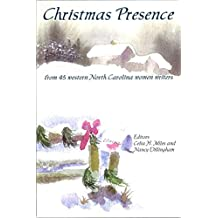 Christmas Presence: from 45 western North Carolina women writers