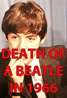 DEATH OF A BEATLE IN 1966 by [John]