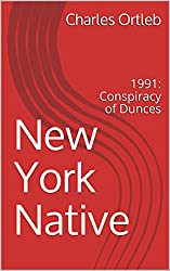 New York Native: 1991: Conspiracy of Dunces