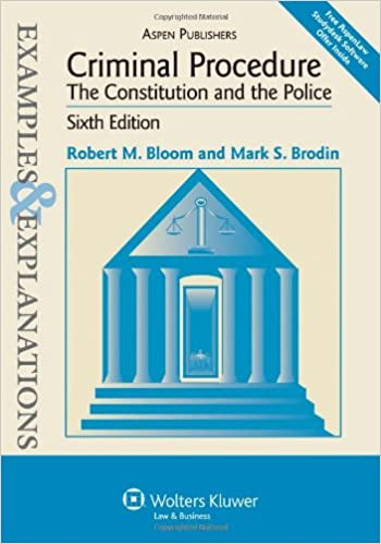 Criminal procedure ll: from bail to jail (examples & explanations.