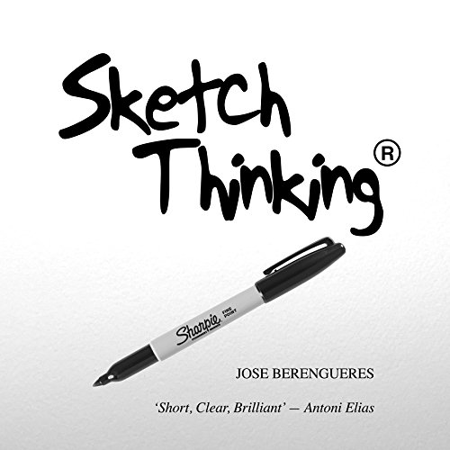 [BOOK] Sketch Thinking: Sketch ( for design) Thinking [E.P.U.B]