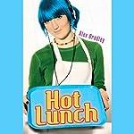 Hot Lunch   Alex Bradley